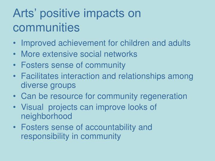 Arts positive impacts on communities