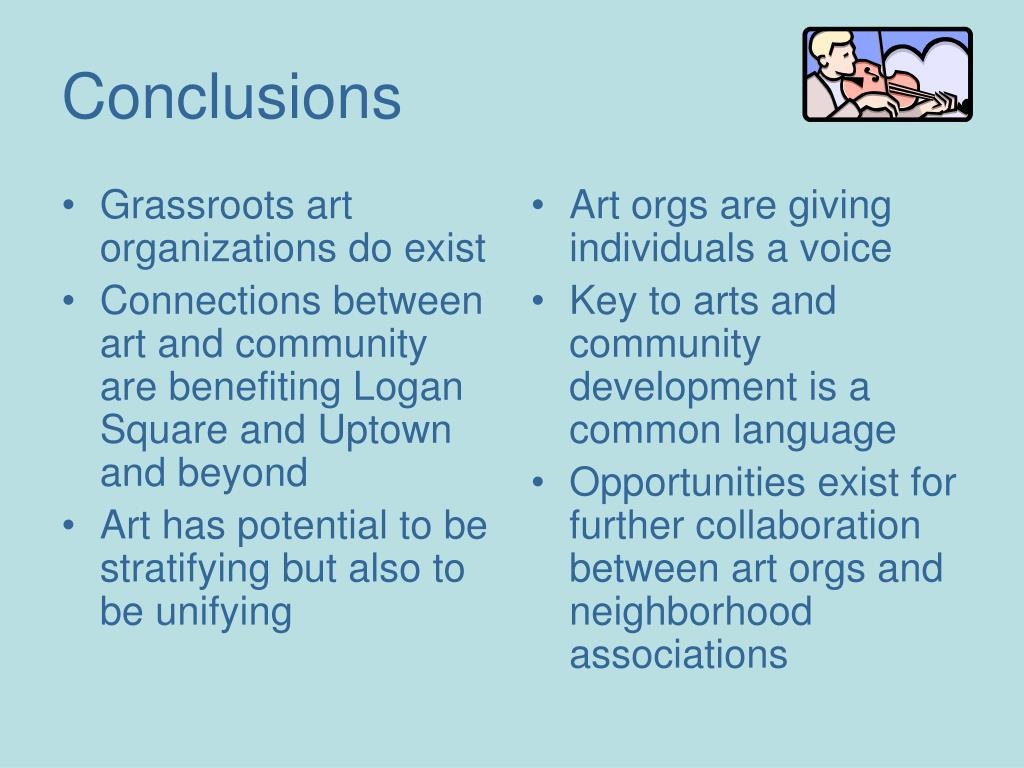 Grassroots art organizations do exist
