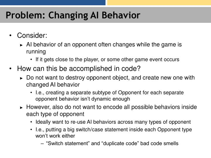 Problem: Changing AI Behavior