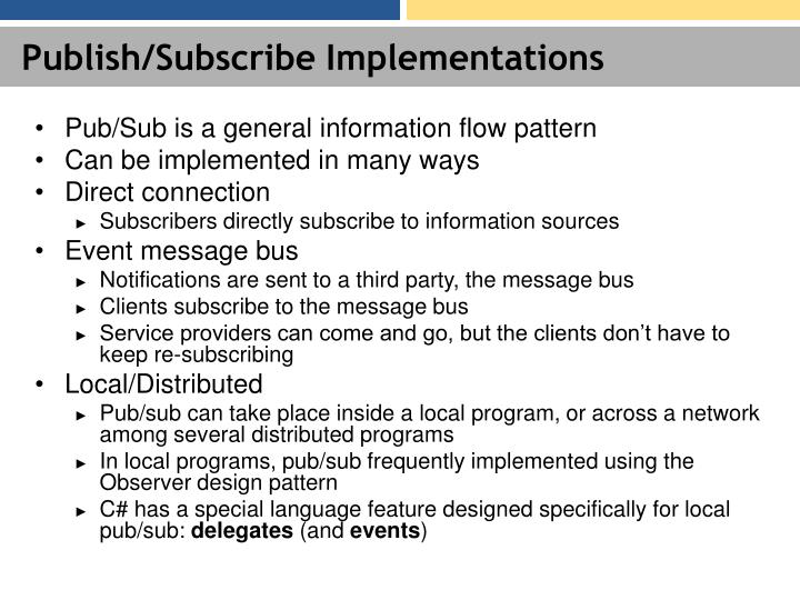 Publish/Subscribe Implementations