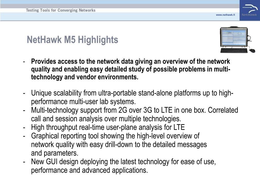 NetHawk M5 Highlights