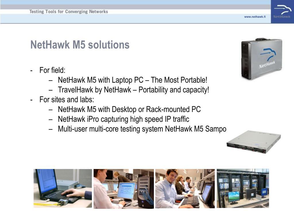 NetHawk M5 solutions