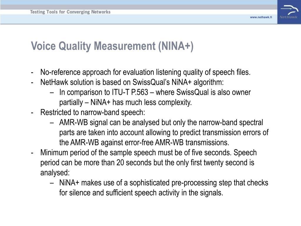 Voice Quality Measurement (NINA+)