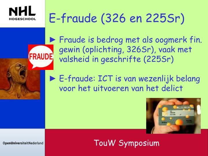 E-fraude (326 en 225Sr)