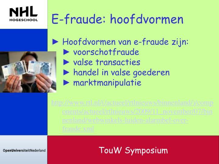 E-fraude: hoofdvormen