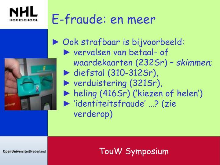 E-fraude: en meer