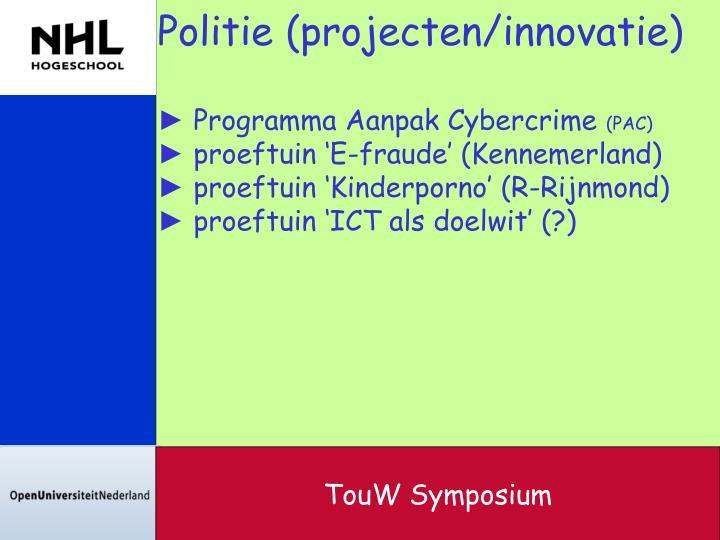 Politie (projecten/innovatie)