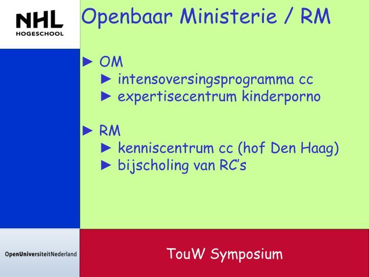 Openbaar Ministerie / RM