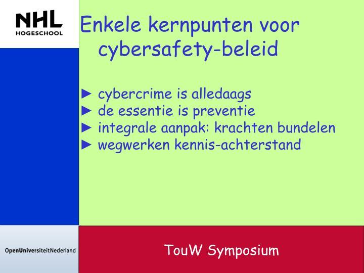 Enkele kernpunten voor cybersafety-beleid