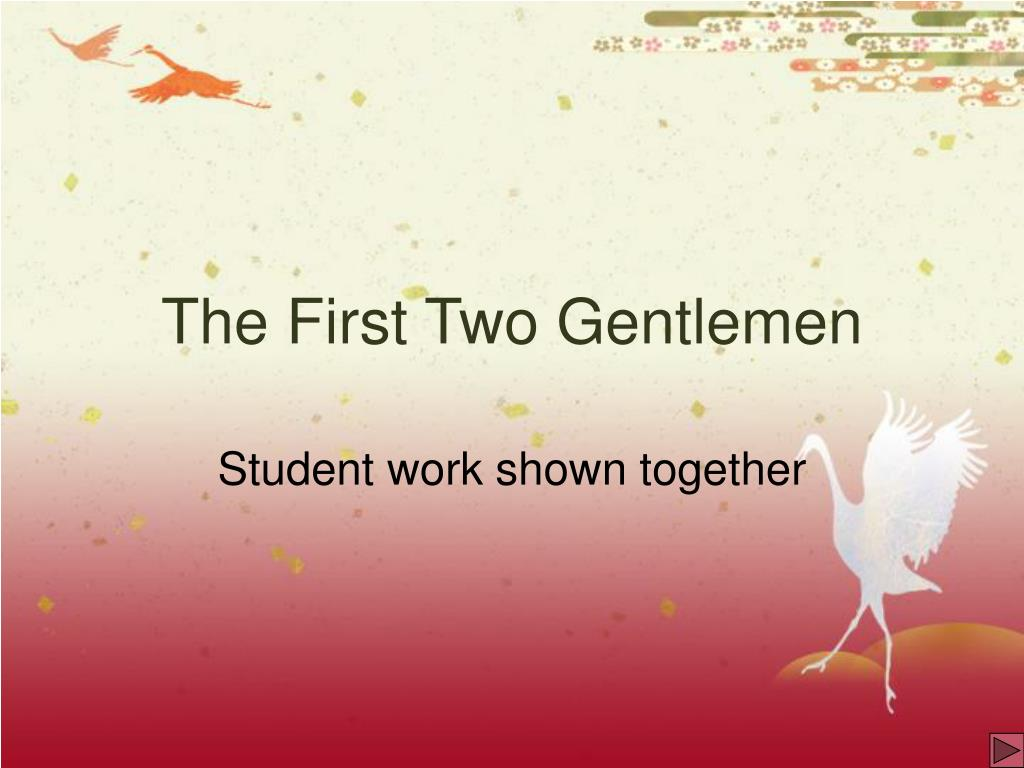 The First Two Gentlemen