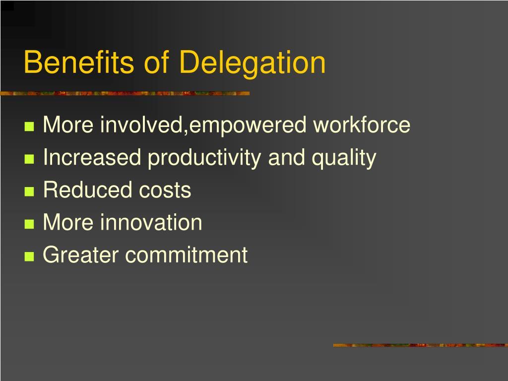 Benefits of Delegation