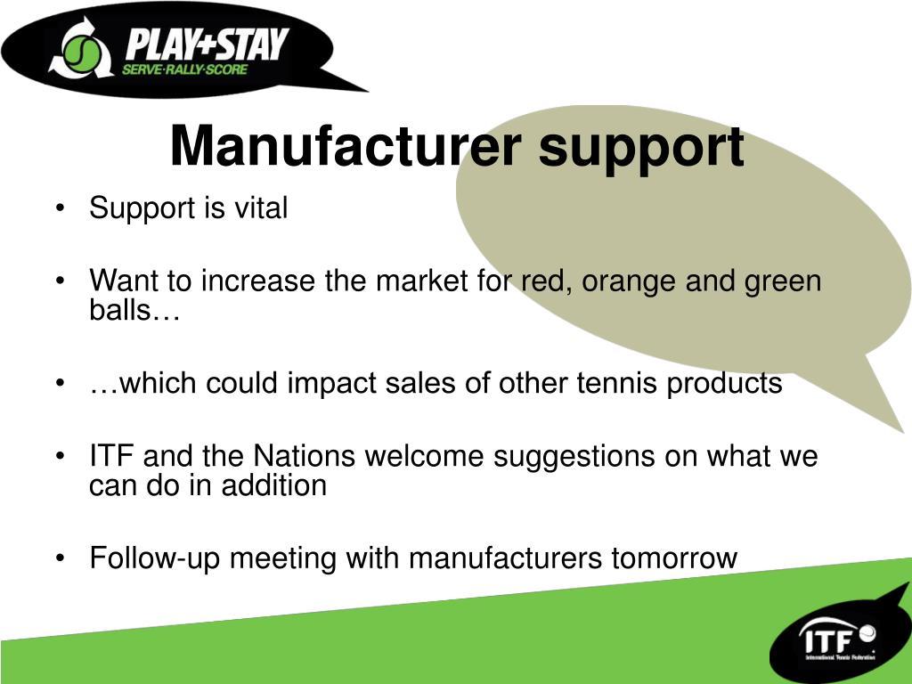Manufacturer support