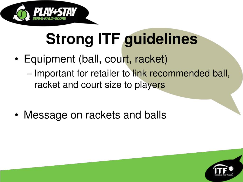Strong ITF guidelines