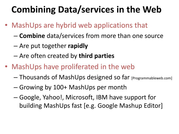 Combining Data/services in the Web