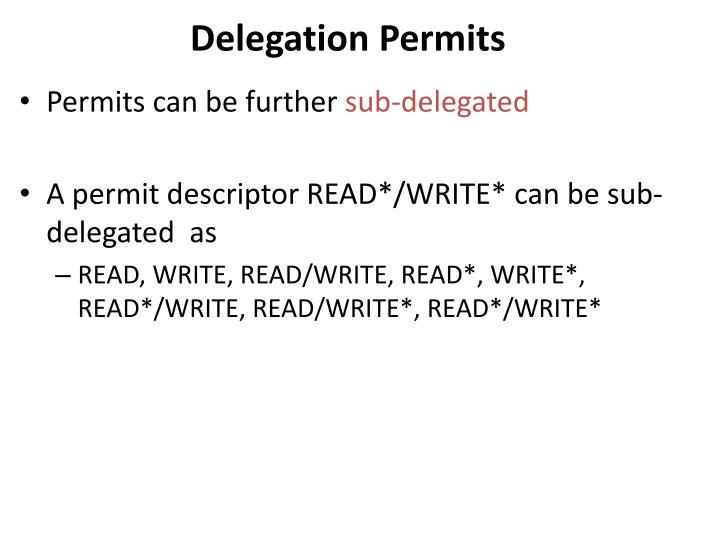 Delegation Permits