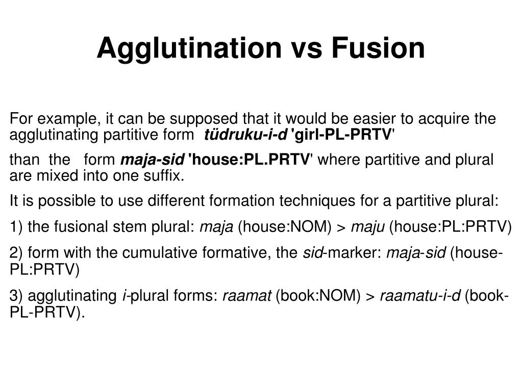 Agglutination vs Fusion