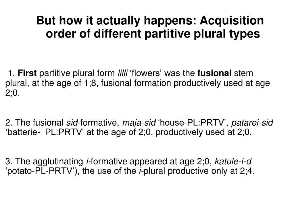 But how it actually happens: Acquisition order of different partitive plural types