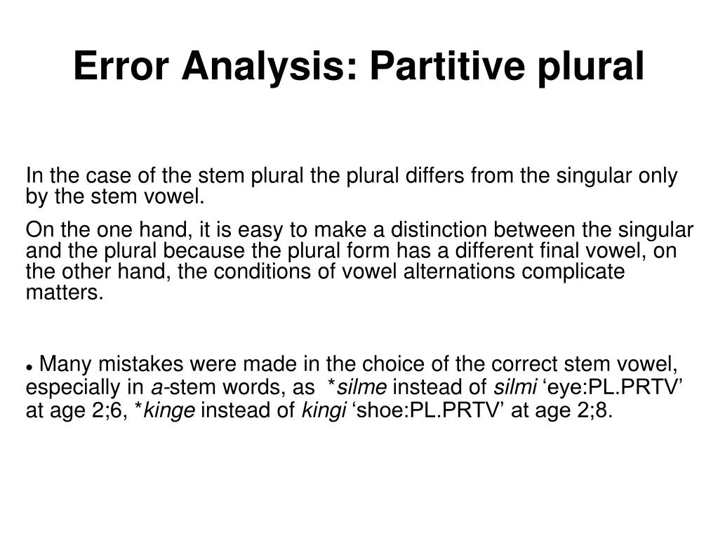 Error Analysis: Partitive plural