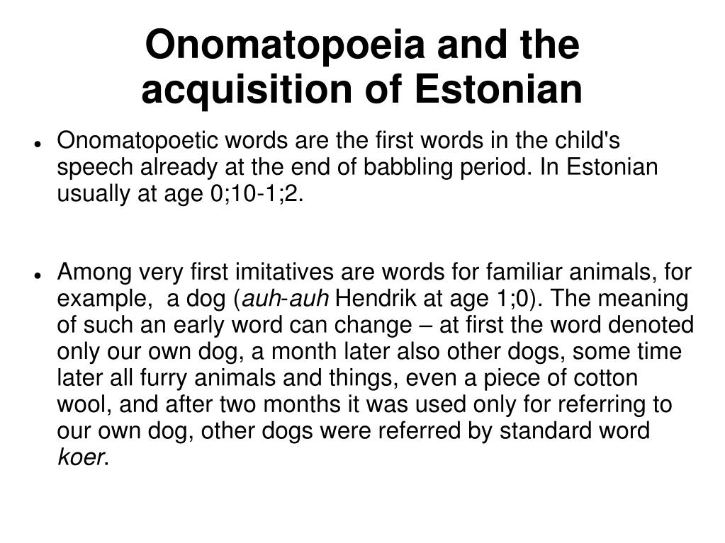 Onomatopoeia and the acquisition of Estonian