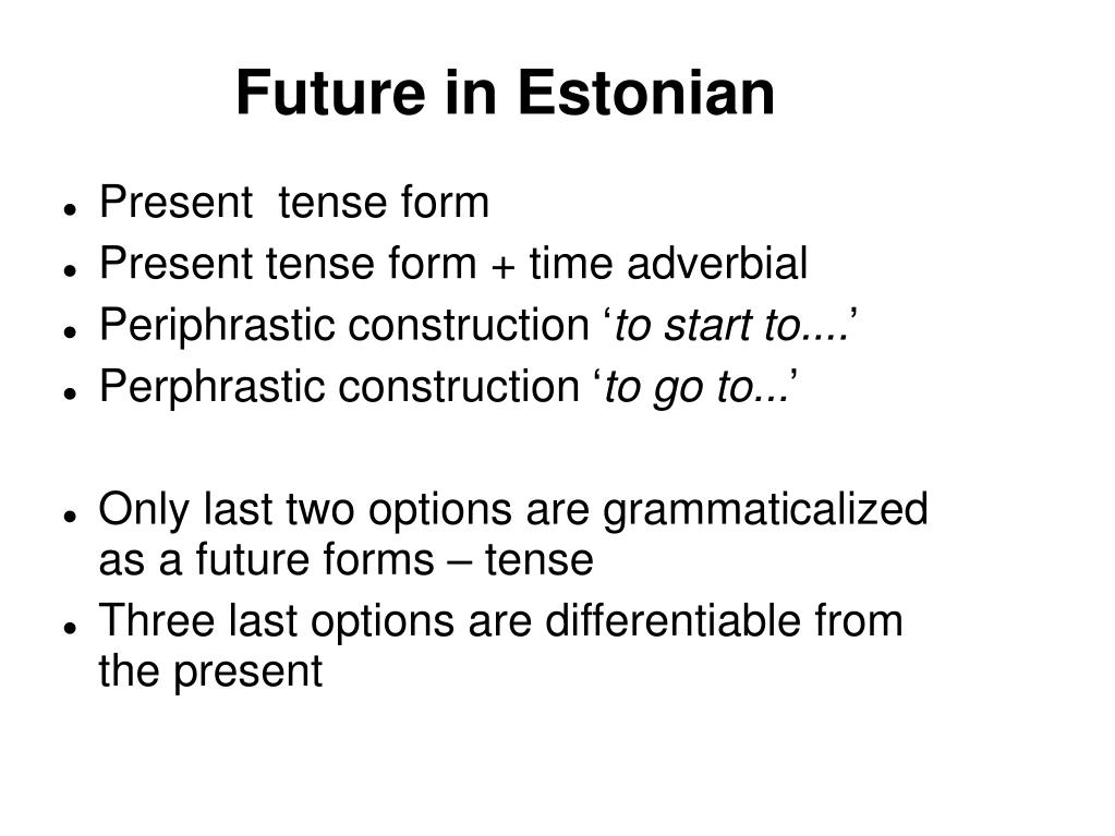 Future in Estonian