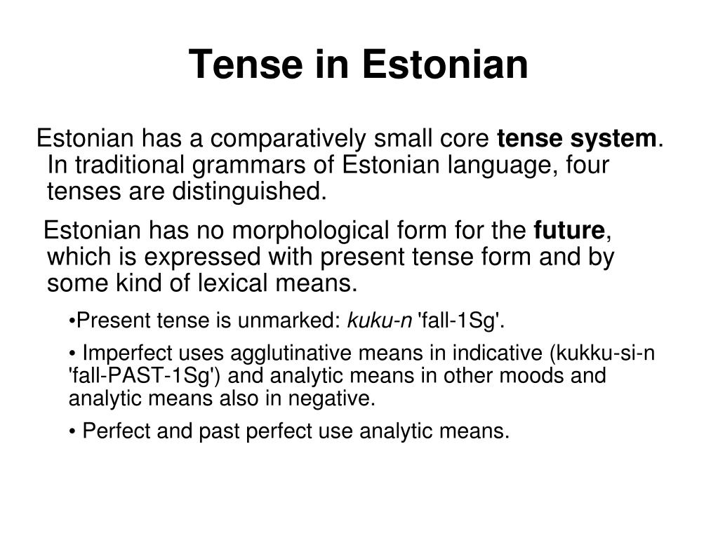 Tense in Estonian