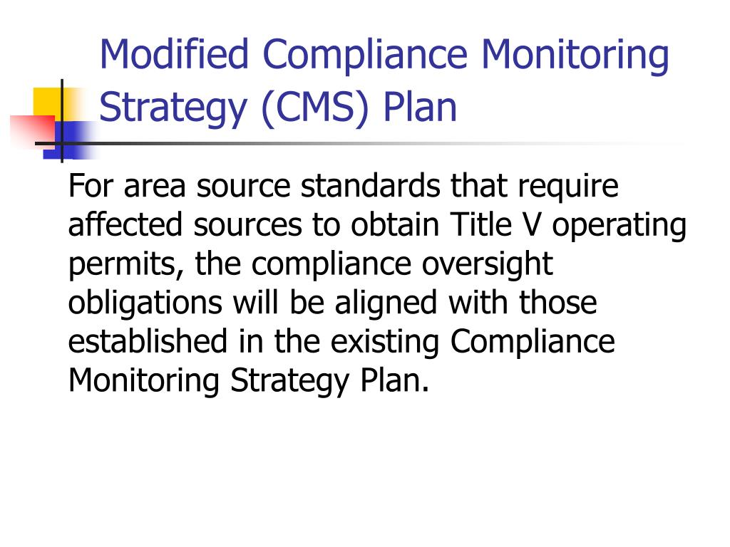 Modified Compliance Monitoring Strategy (CMS) Plan