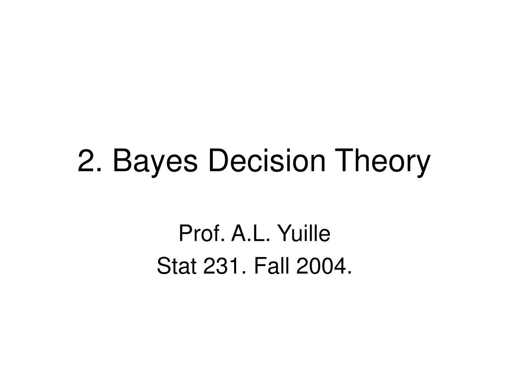 2. Bayes Decision Theory