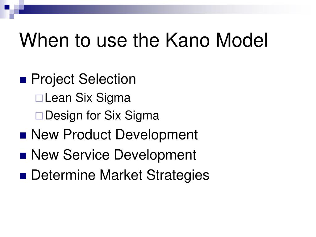 When to use the Kano Model