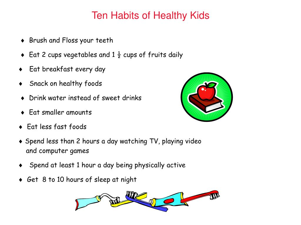 Ten Habits of Healthy Kids