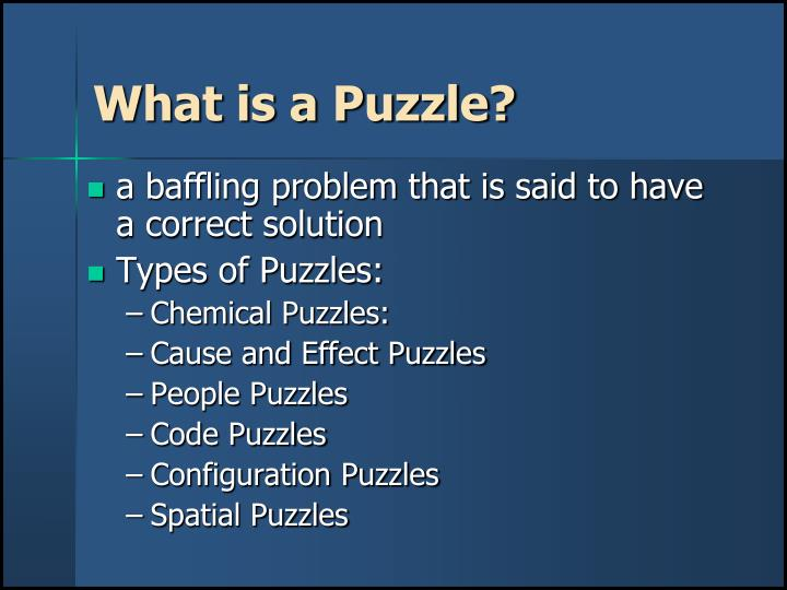 What is a puzzle