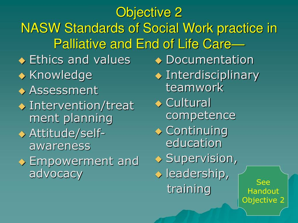ethics of end of life care Ethical practices in end-of-life care about this module this module is designed to introduce basic concepts and identify common  ethics, and best summarized in the.