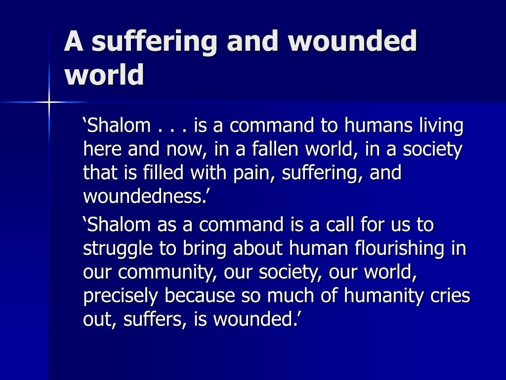 A suffering and wounded world