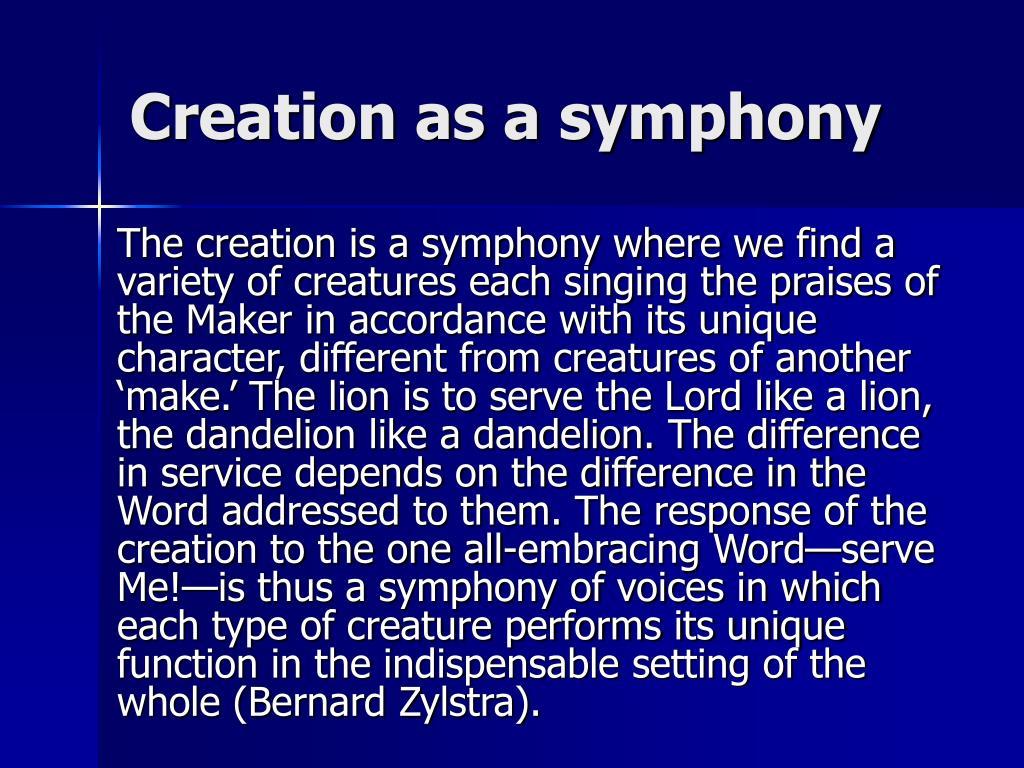 Creation as a symphony
