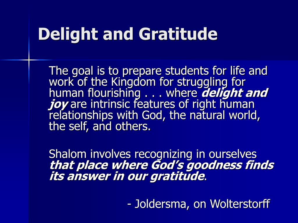 Delight and Gratitude