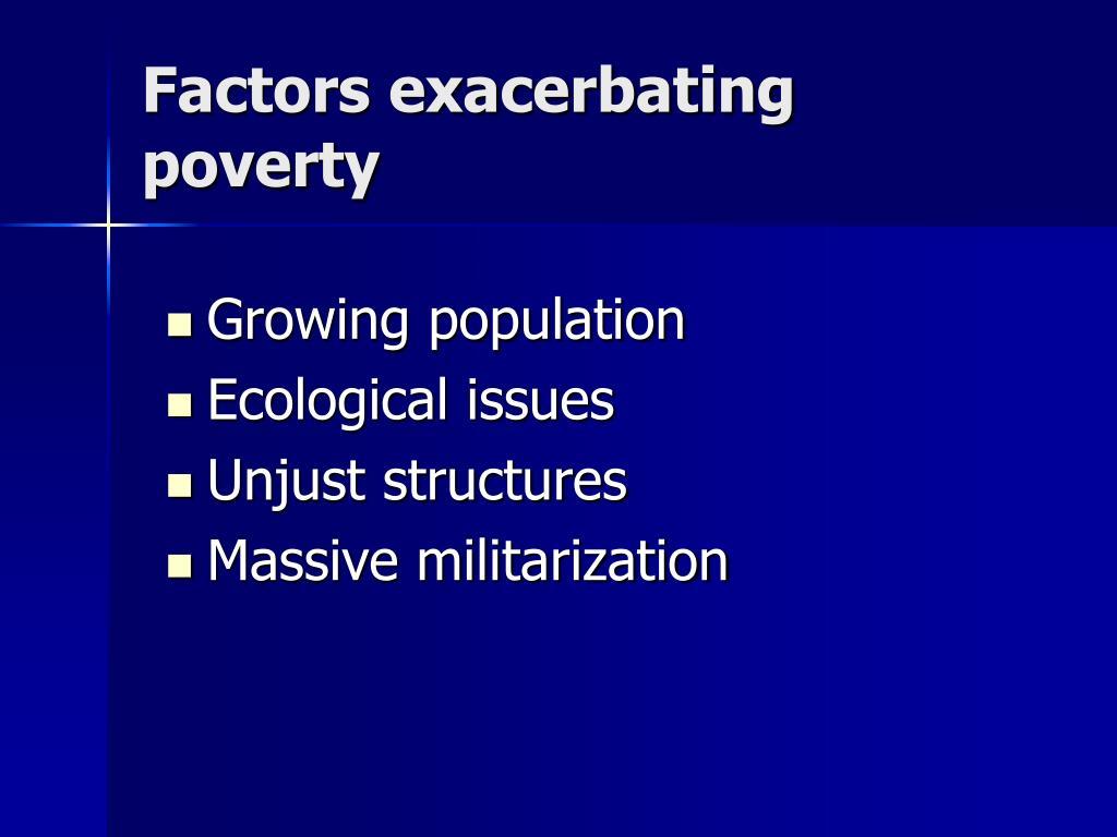 Factors exacerbating poverty