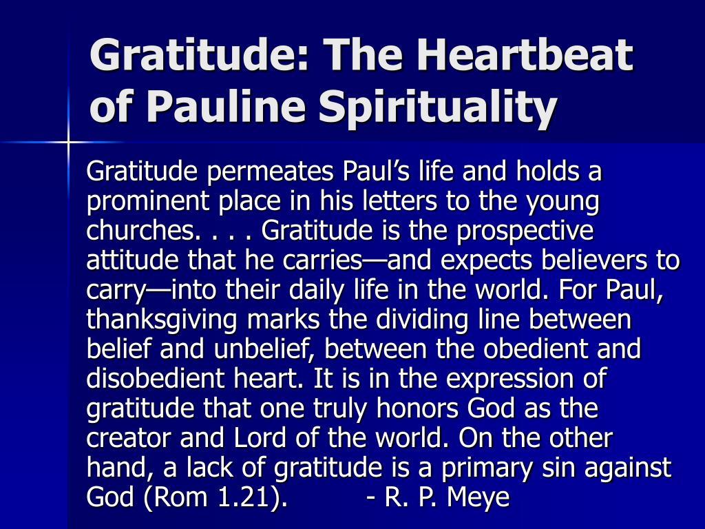 Gratitude: The Heartbeat of Pauline Spirituality