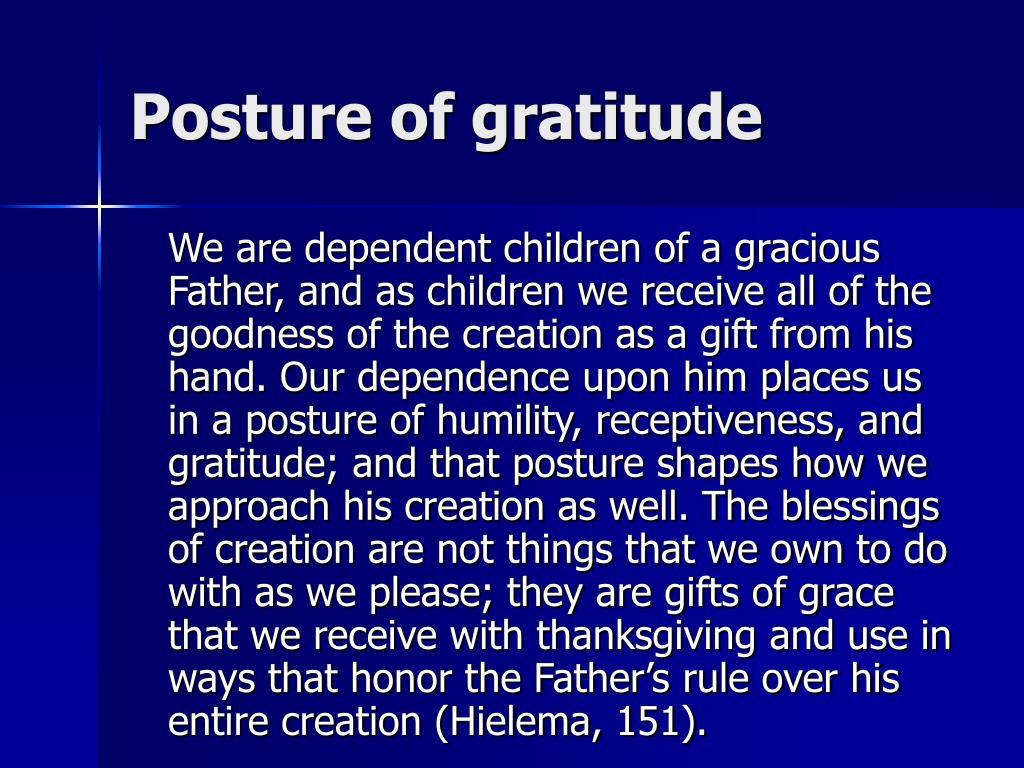 Posture of gratitude