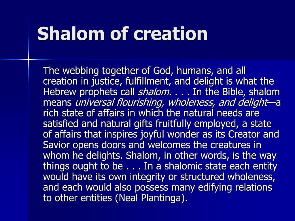 Shalom of creation