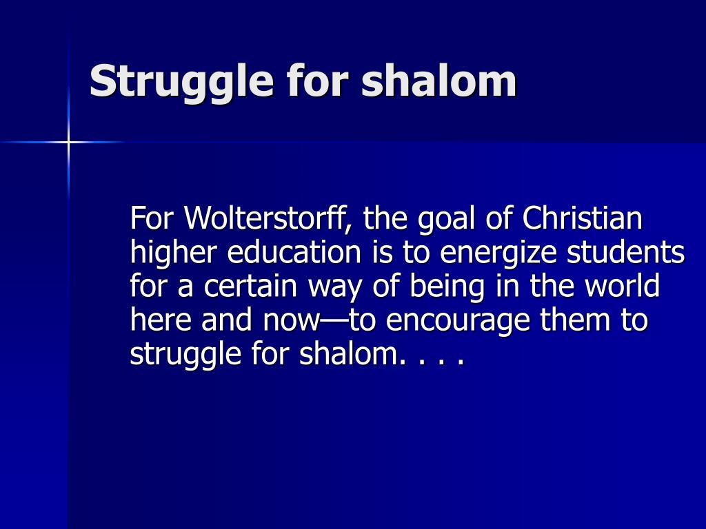 Struggle for shalom