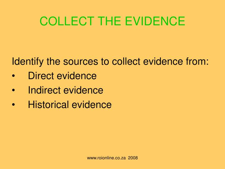 COLLECT THE EVIDENCE