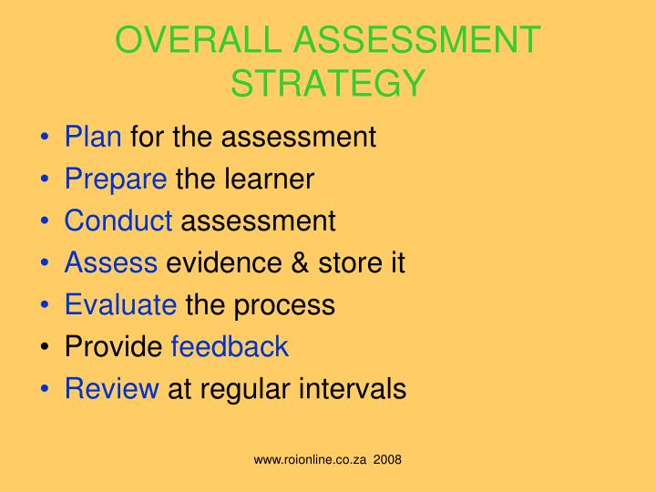 OVERALL ASSESSMENT STRATEGY