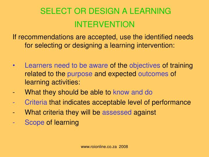 SELECT OR DESIGN A LEARNING INTERVENTION