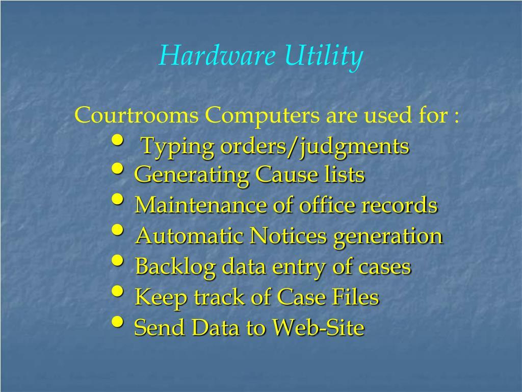 Hardware Utility
