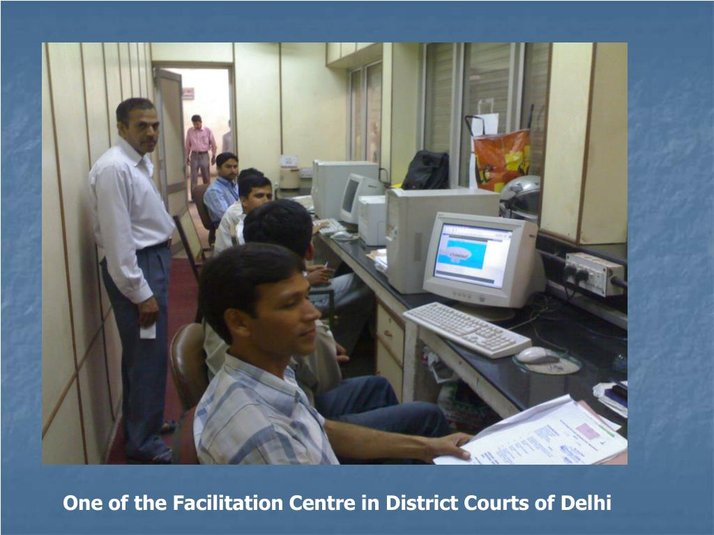 One of the Facilitation Centre in District Courts of Delhi