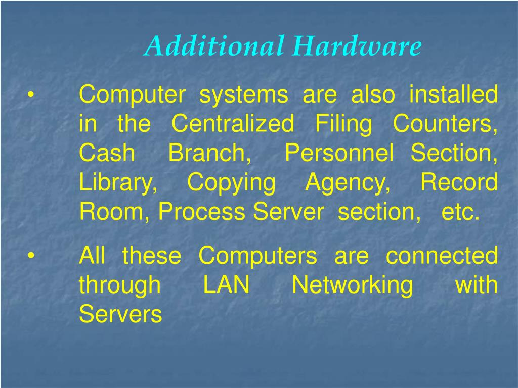 Additional Hardware