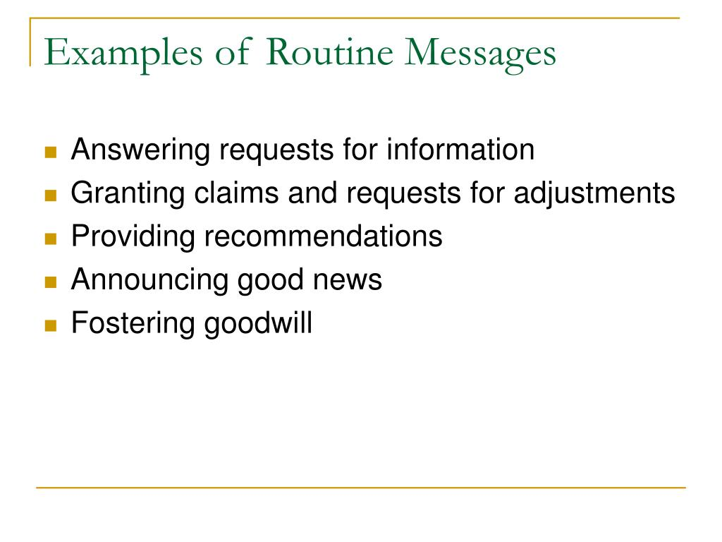 Examples of Routine Messages