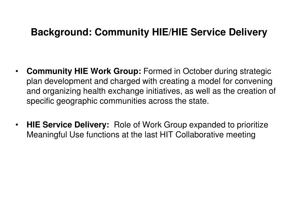Background: Community HIE/HIE Service Delivery