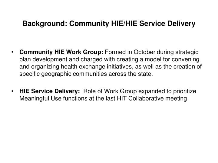 Background community hie hie service delivery
