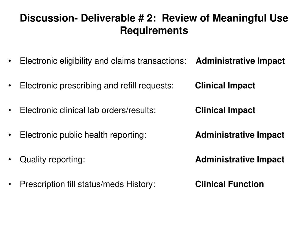 Discussion- Deliverable # 2:  Review of Meaningful Use Requirements