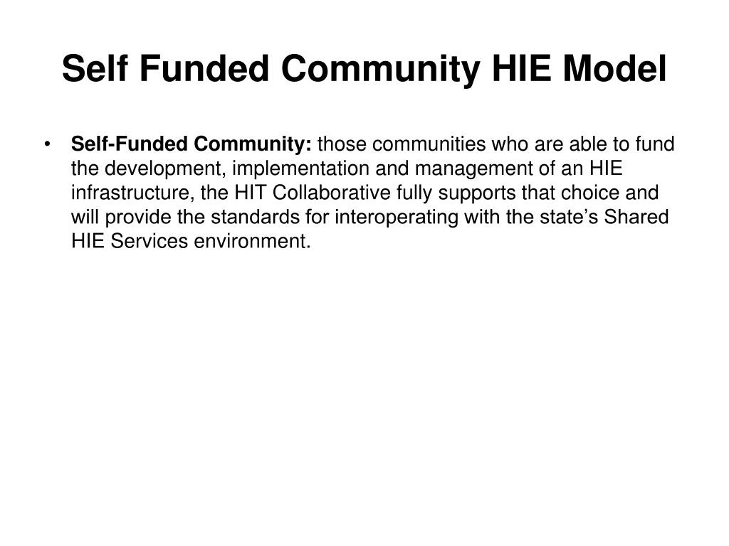 Self Funded Community HIE Model